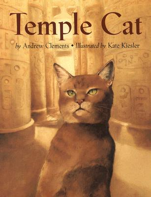 Temple Cat By Clements, Andrew/ Kiesler, Kate (ILT)